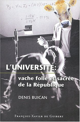 Université, vache folle de la république