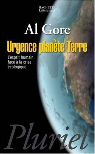 Urgence planète Terre: l'esprit humain face à la crise écologique.