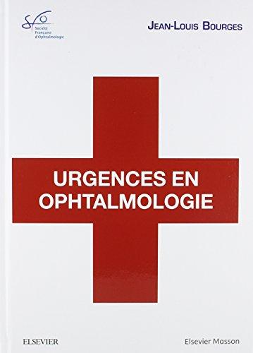 Urgences en ophtalmologie: Rapport SFO 2018
