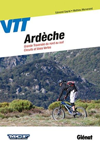 VTT en Ardèche: Circuits et Grande Traversée