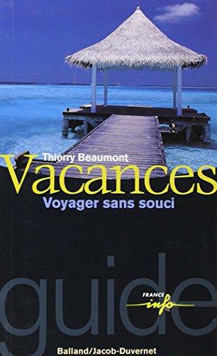 Vacances : Voyager sans souci