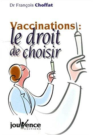 Vaccinations, le droit de choisir