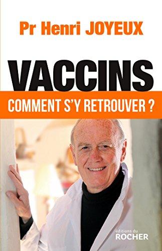 Vaccins : Comment s'y retrouver ?