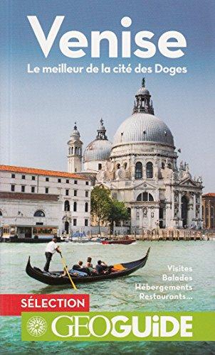 Venise: Le meilleur de la cité des Doges