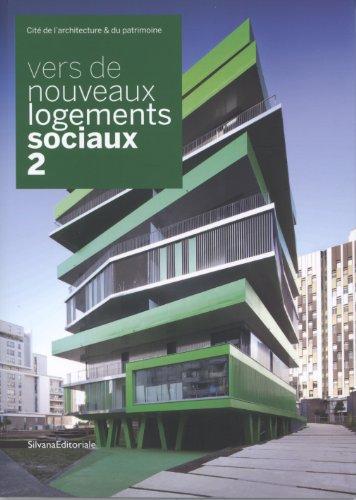Vers de nouveaux logements sociaux : Tome 2