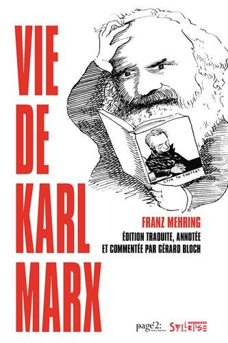 Vie de Karl Marx : 2 volumes