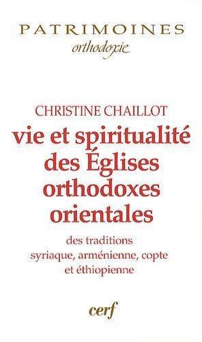 Vie et spiritualité des Églises orthodoxes orientales