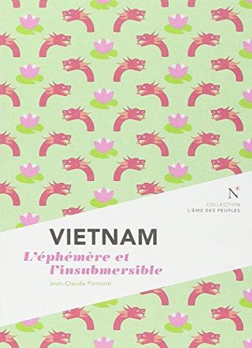 Vietnam : L'éphémère et l'insubmersible