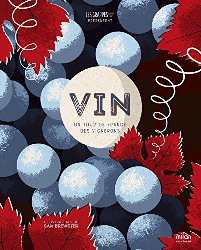 Vin: Une sélection des vignobles nouvelle génération