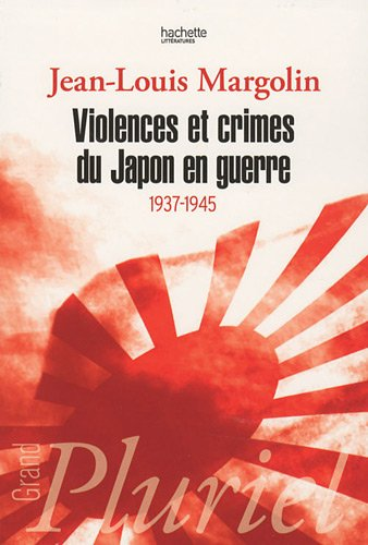 Violences et crimes du Japon en guerre: 1937-1945