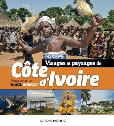 Visages et paysages de Côte d'Ivoire