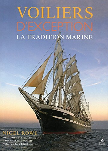 Voiliers d'exception - La tradition marine