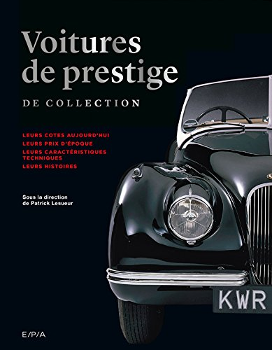 Voitures de prestige de collection