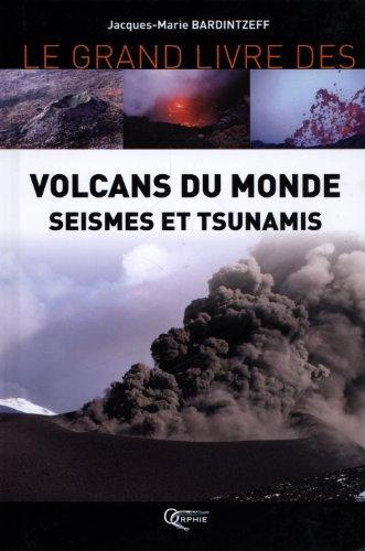 Volcans du monde : Séismes et tsunamis