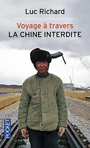 Voyage à travers la Chine interdite
