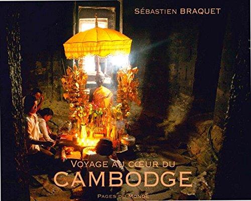Voyage au Coeur du Cambodge