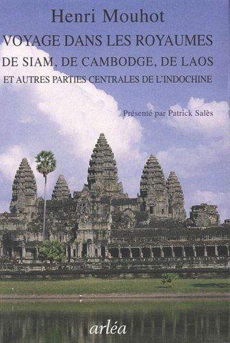 Voyage dans les royaumes de Siam, de Cambodge, de