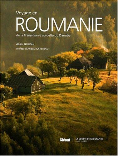 Voyage en Roumanie: De la Transylvanie au delta du Danube