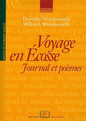 Voyage en Écosse : Journal et poèmes