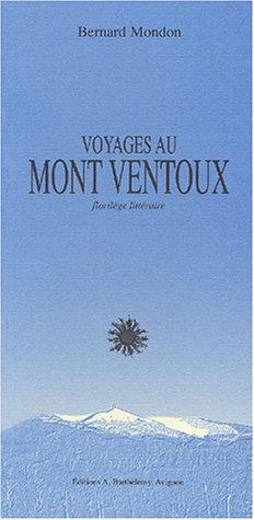 Voyages au Mont Ventoux : Petit florilège littéraire