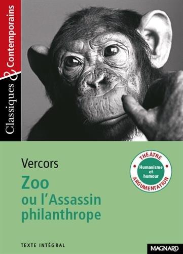Zoo ou L'Assassin philanthrope - Classiques et Contemporains