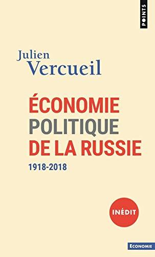 Économie politique de la Russie (1918-2018)