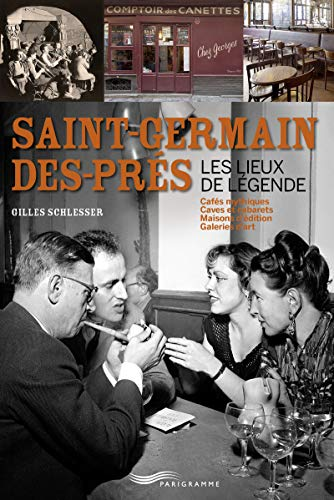saint-Germain-des-Prés - Les lieux de légende