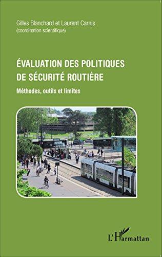 Évaluation des politiques de sécurité routière: Méthodes, outils et limites