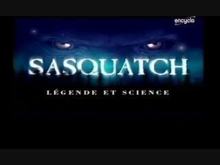 Documentaire Sasquatch : légende et science
