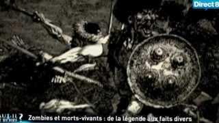 Documentaire Zombies et morts vivants de la légende aux faits divers