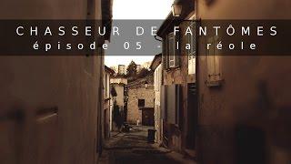 Documentaire Chasseur de Fantômes #05 : La Réole