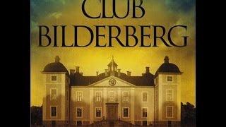 Documentaire Le groupe Bilderberg
