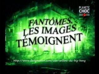 Documentaire Fantômes, les images témoignent