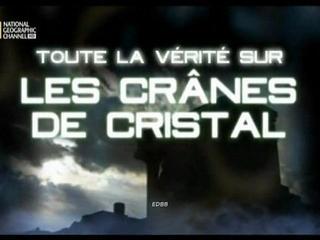 Documentaire Toute la vérité sur les crânes de cristal