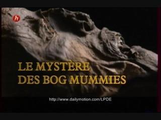 Documentaire Le mystère des bog mummies