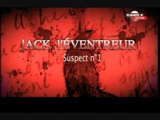 Documentaire Jack l'éventreur, suspect n°1