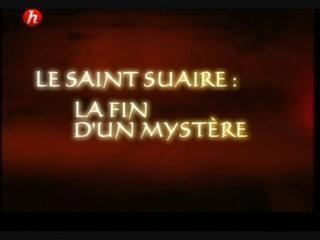 Documentaire Le saint suaire : la fin d'un mystère