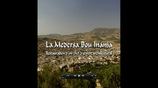 Documentaire La Medersa Bou Inania