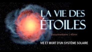 Documentaire La vie des étoiles