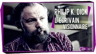 Documentaire Philip K. Dick, l'écrivain visionnaire