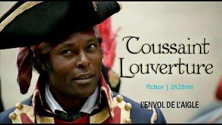 Documentaire Le  Georges Washington noir, Toussaint Louverture