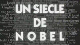 Documentaire Un siècle de Nobel