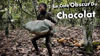 Documentaire Le coté obscur du chocolat