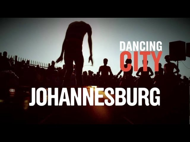 Documentaire Dancing City : Johannesburg