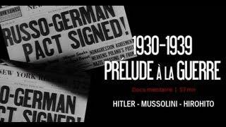 Documentaire 1930-1939, prélude à la guerre