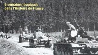 Documentaire La Bataille de France, la plus grande défaite militaire française