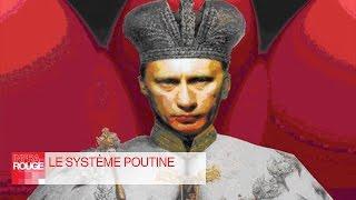 Documentaire Le système Poutine