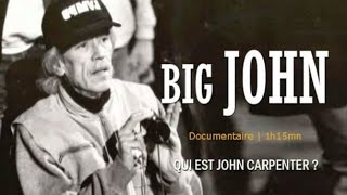 Documentaire Big John: John Carpenter