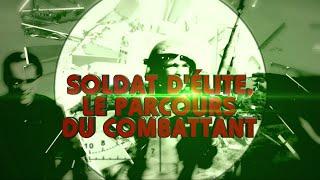 Documentaire Soldat d'élite, le parcours du combattant