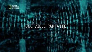 Documentaire La science du futur: une ville parfaite